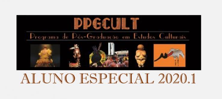 Divulgado edital para Aluno Especial 2020.1 – PPGCult/CPAQ
